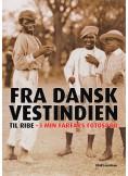 Fra Danskvestindien til Ribe
